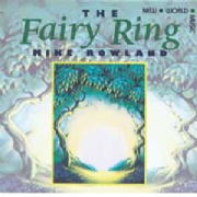 Fairy Ring (New World) - Mike Rowland
